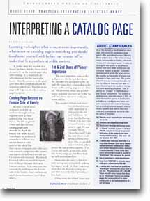 This article, written by Gayle Van Leer, originally appeared in the October 1997 Owners' Circle Published by The Thoroughbred Owners of California. It has been updated for use on this web site.